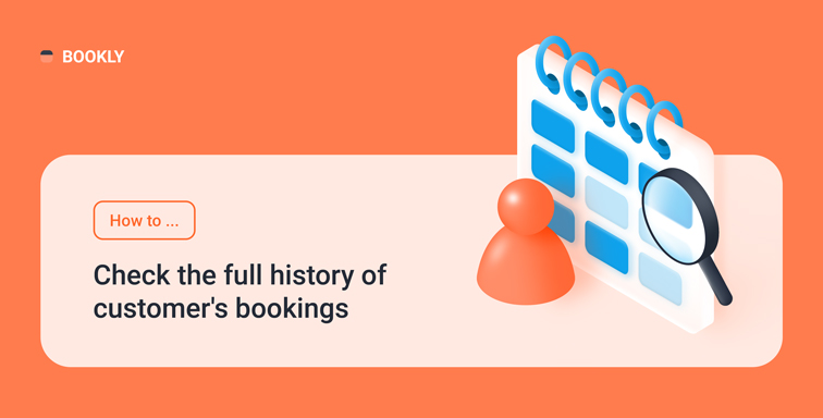 How to check the full history of customer's bookings in Bookly