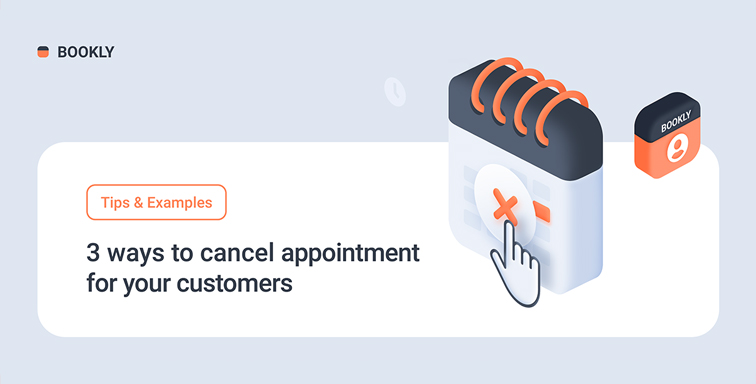 3 ways to cancel appointment for your customers